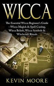 Wiccan The Essential Wicca Beginners Guide