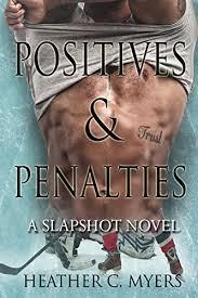 Positives Penalties A Slapshot Novel Series Book 4 By Myers