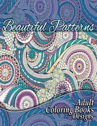 Beautiful Patterns Adult Coloring Books Designs Sacred Mandala And For Adults