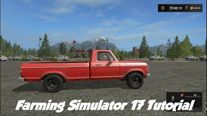 100 Customize A Truck Farming Simulator 17 Tutorial How To Vehicles You