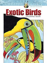 Creative Haven Exotic Birds Coloring Book Books By Ruth Soffer