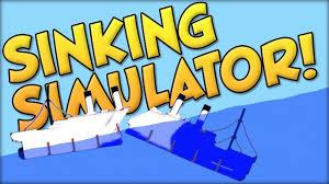 sinking simulator ship sinking sandbox game youtube