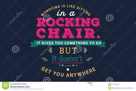 Worrying Is Like Sitting In A Rocking Chair It Gives You Something ... Worrying Is Like A Rockin Quotes Writings By Salik Arain Too Much Worry David Lindner Rocking 2 Rember C Adarsh Nayan Worry Is Like A Rocking C J B Ogunnowo Zane Media On Twitter Chair It Gives Like Sitting Rocking Chair Gives Stock Vector Royalty Free Is Incourage You Something To Do But Higher Perspective Simple Thoughts Of Life 111817