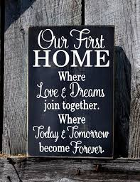 Our First Home Sign Rustic Wedding Gift For Couple No VINYL Wood Housewarming PartyHousewarming Ideas
