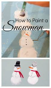 Easy To Paint Snowman Tutorial Great For All Your Crafts DIY Decor And