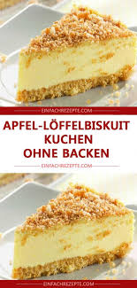 apfel löffelbiskuit kuchen ohne backen