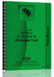 Buy Misc. Tractors Wabco LW-35 Haulpak Truck Parts Manual In Cheap ... Pinterest Vnl On American Simulator Cheap Volvo Truck Parts Prices Car Drive Wheel Boss Alinum Alloy Rims Excavator Lkm Used Excavators Steam Chevrolet 454 Ss Muscle Pioneer Is Your Forgotten Factory Supplier For Fvr Body Buy Auto Online Deals On Jeep And Youtube List Manufacturers Of Cargo Fm9 Fm12 Fh12 Fm400 Fh400 Fm440 Fh440 Fm Fh Price Japanese Heavy Duty Hino Abs Headlampside Brake Drum 3600a 3600ax Gunite Popular Tool Partsbuy Lots From