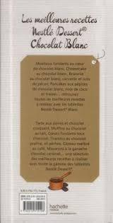 livre nestlé dessert chocolat blanc les meilleures recettes