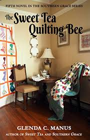 The Sweet Tea Quilting Bee Southern Grace Book 5