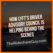 Lyfts Driver Advisory Council Is Helping Lyft Build Better Things