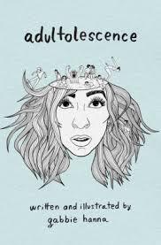 Adultolescence by Gabbie Hanna Paperback