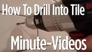 Drilling Through Porcelain Tile And Concrete by How To Drill Into Tile In 1 Minute Anyone Can Do It Youtube