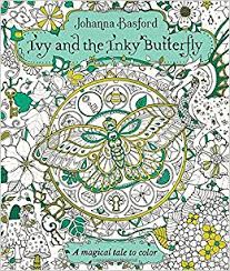 Ivy And The Inky Butterfly A Magical Tale To Color Amazonca Johanna Basford Books
