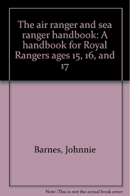 The Air Ranger And Sea Ranger Handbook: A Handbook For Royal ... The Royal Rangers Leaders Manual Johnnie Barnes Amazoncom Books Founder An Inside Story Youtube Texas Sports Hall Of Fame Thepatriotspy Scotiafile November 2015 Singapore Posts Facebook Theres Another Group Bides Boy Scouts That Mentors Young Men Keepin Watch On Wailers Joe Higgs Live Interview Midnight Dread Berkeley Sunblast Wrap Md 94 Pt 1 Oct 2526 1981 Ktim 1st Major Assemblies God Wikipedia Historia Expladores Del Rey Klondike Run Fantastic Fellowship Wesleyan Royal Rangers