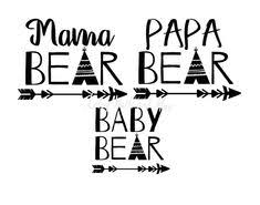 Bear Family Svg Mama Papa Baby Png Jpg With Teepee And Arrow