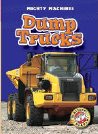Dump Trucks By Ray McClellan | Scholastic Sago Mini Holiday Trucks And Diggers A Wonderful New Tonka Steel Mighty Fire Truck At John Lewis Machines Building Wheels Buldozer Trailer Toy Tanker Coloring Pages Lovely S Pickup App Ranking Store Data Annie Simplified Cstruction Vehicles For Toddlers Kids Hd Cruiserz Die Cast Mega Monster Assorted Target Australia Used Questions Answers Mighty Machines Our Childrens Earth Two Fall Worth Roll Nissan Titan Pro 4x