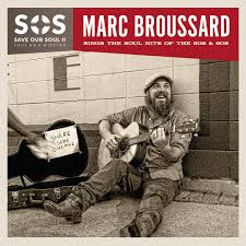 Marc Broussard S O S II Save Our Soul Soul on a Mission CD