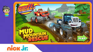 Blaze And The Monster Machines: 'Mud Mountain Rescue' Game ...