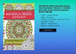 FAVORITE BOOK Mandala Design Coloring Book Volume 1 Jenean Morrison Adult Books