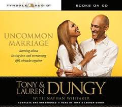 Uncommon Marriage Learning About Lasting Love And Overcoming Lifes Obstacles Together By Tony Dungy