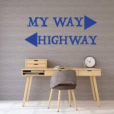 Amazoncom Teacher Gift Wall Decal Funny My Way Or Highway Quote Mortero Monocapa Raspado Leroy Merlin