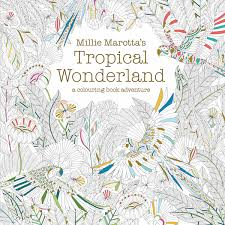 Cool Coloring Books For Adults Millie Marottas Tropical Wonderland