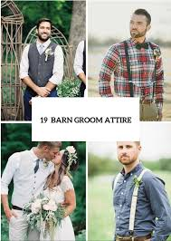 19 Relaxed Yet Stylish Barn Groom Attire Ideas