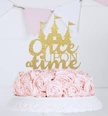 Once Upon A Time Cake Topper Fairy Tale Wedding Theme First Birthday Party Princess Castle Table Decor