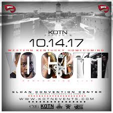 Tickets to WKU Home ing 2017 yo Gotti Performing Live Sloan