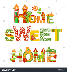 Pictures Home Sweet, - Free Home Designs Photos Lli Home Sweet Where Are The Best Places To Live Australia Cross Stitched Decoration With Border Design Stock Ideas You Are My Art Print Prints Posters Collection House Photos The Latest Architectural Designs Indian Style Sweet Home 3d Designs Appliance Photo Image Of Words Fruit Blur 49576980 3d Draw Floor Plans And Arrange Fniture Freely Beautiful Contemporary Poster Decorative Text Stock Vector