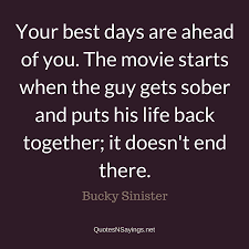 Bucky Sinister Your Best Days Are Ahead Of You