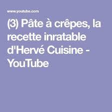 herv cuisine crepes 20 best crepe images on algerian recipes food