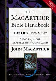 MacArthur Bible Handbook Old Testament Lifeway Edition