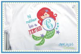 Applique Corner I d Rather Be A Mermaid Applique Design