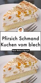 pfirsich schmand kuchen vom blech fanta schmand kuchen