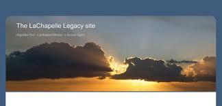 The LaChapelle Legacy Site