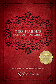 Miss Mabels School For Girls The Network Series Book