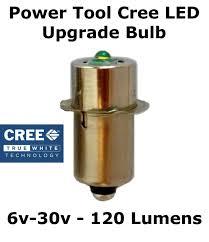 cree led flashlight bulb bosch dewalt ryobi makita 9 6v 12v 14 4v