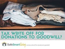 tax write for donations to goodwill smart financing tips