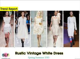 Rustic Vintage Dress Trend For Spring Summer Valentino Christian Dior Michael Kors Rochas And Prada More White Fashion SS
