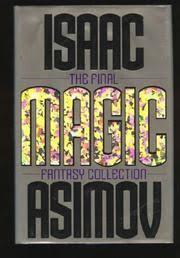 MAGIC By Isaac Asimov
