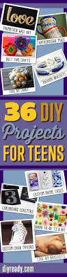 36 Diy Projects For Teenagers Cool Crafts Teens Pin It And Follow Ready On Pinterest