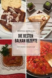 die sammlung der wohl bekanntesten rezepte aus dem balkan