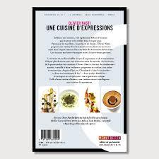 expression cuisine olivier nasti une cuisine d expressions menu fretin