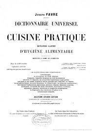 dictionnaire cuisine dictionnaire universel de cuisine pratique encyclopédie