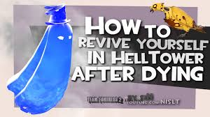 Halloween Spells Tf2 Glitch by Tf2 How To Revive Yourself In Helltower After Dying Exploit