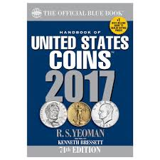 Handbook Of United States Coins 2017: The Official Blue Book ...