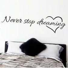 Never Stop Dreaming Inspirational Quotes Wall Art Bedroom Decorative Stickers