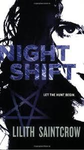 Night Shift Jill Kismet 1 By Lilith Saintcrow