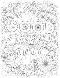 K Imagine Pub On Twitter Good Vibes Only Coloring Books Get Feel Better With Them Tco HZIdSVBa1k Coloringbookforadults